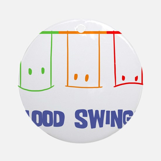 Mood Swings Ornament (Round)