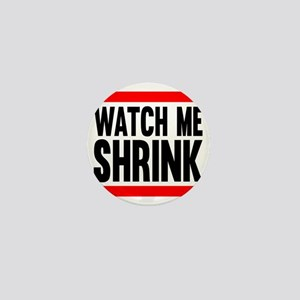 Watch Me Shrink Mini Button