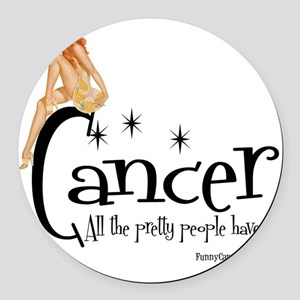 Pretty People Have It Round Car Magnet