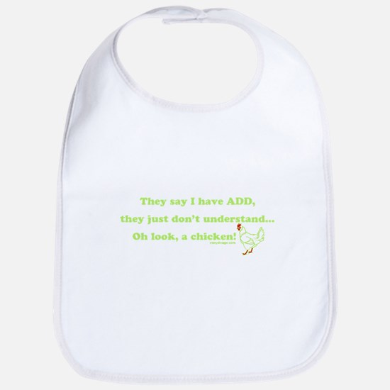 ADD Chicken Humor Baby Bib