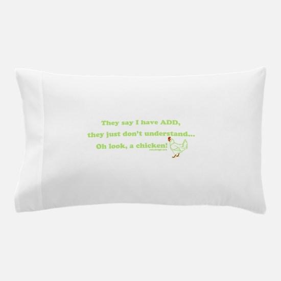 ADD Chicken Humor Pillow Case