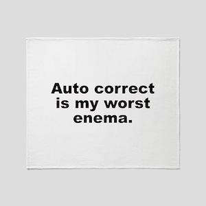 Auto Correct Is My Worst Enema Throw Blanket
