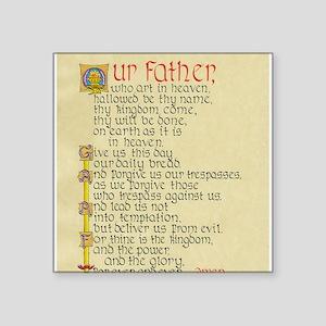 "Lords Prayer2 Square Sticker 3"" x 3"""