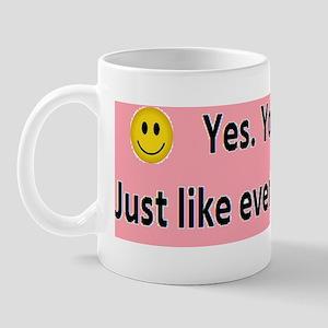 Bumper Sticker #3 Mug