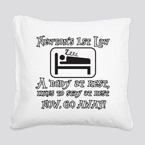 Newtons law of motion - body  Square Canvas Pillow