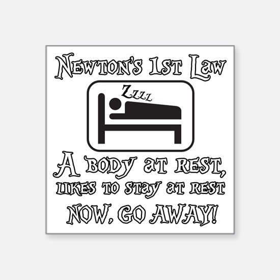 """Newtons law of motion - bod Square Sticker 3"""" x 3"""""""