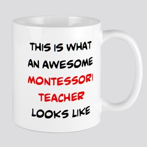 awesome montessori teacher 11 oz Ceramic Mug