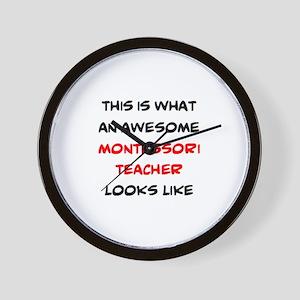 awesome montessori teacher Wall Clock