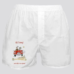 60 today - still in top gear! Boxer Shorts
