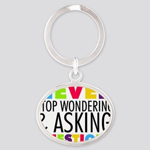 Never Stop Wondering Oval Keychain
