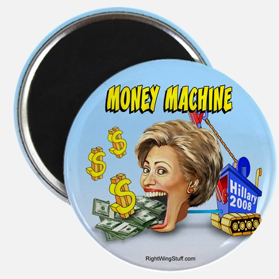 "Hillary - Money Machine 2.25"" Magnet (10 pack)"