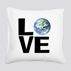 I Love the World Square Canvas Pillow