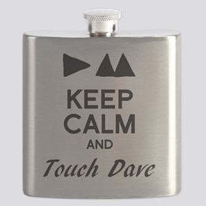 DM - Keep Calm & Touch Dave Flask