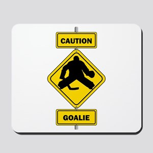 Caution Goalie Sign Mousepad
