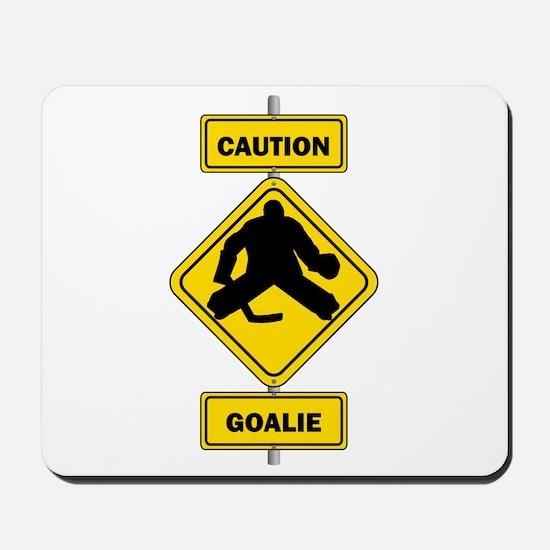 Caution Goalie Sign Mousepad