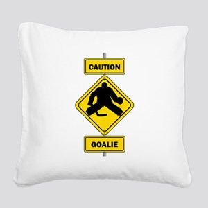Caution Goalie Sign Square Canvas Pillow