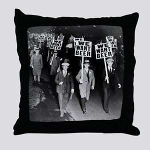We Want Beer! Protest Throw Pillow