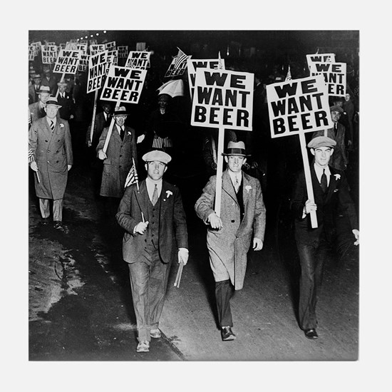 We Want Beer! Protest Tile Coaster