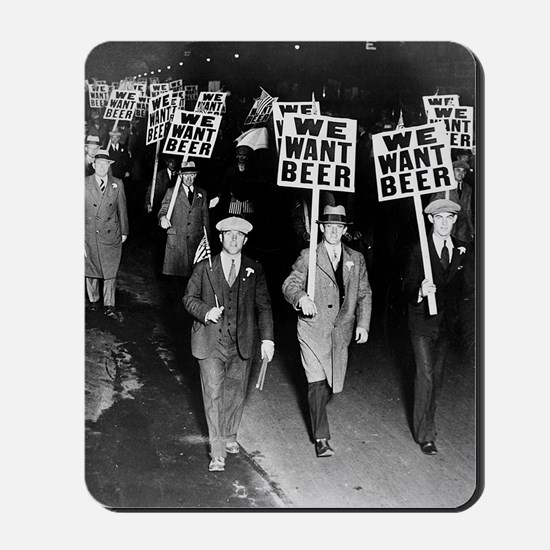 We Want Beer! Protest Mousepad