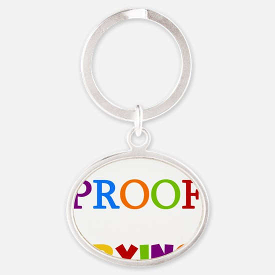 Mistakes Proof You Are Trying Oval Keychain