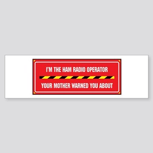 I'm the Ham Radio Operator Bumper Sticker