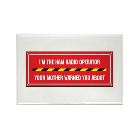 I'm the Ham Radio Operator Rectangle Magnet (100 p