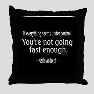 Mario Andretti Quote Throw Pillow
