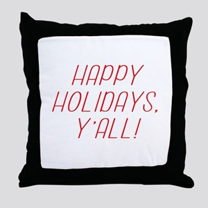 Happy Holidays YAll! Throw Pillow