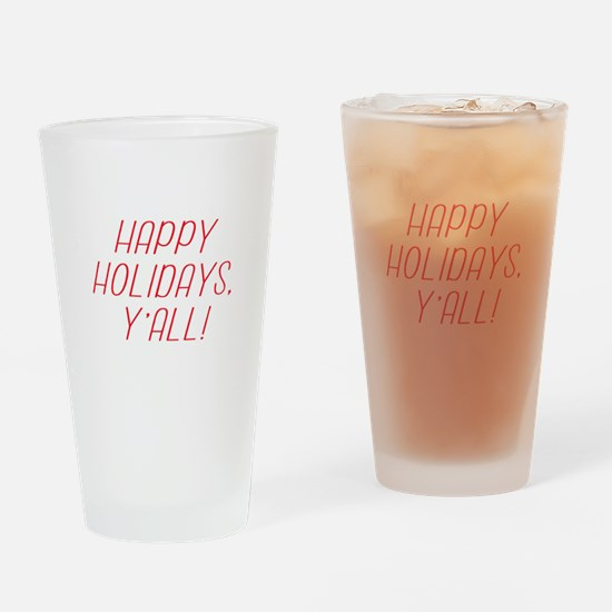 Happy Holidays YAll! Drinking Glass