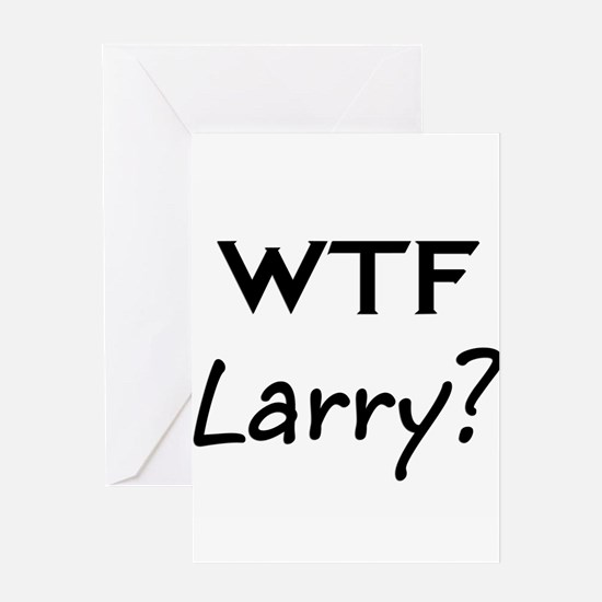 Larry Greeting Cards
