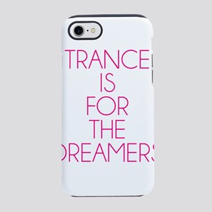 Trance For The Dreamers iPhone 7 Tough Case