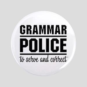 """Grammar Police 3.5"""" Button"""