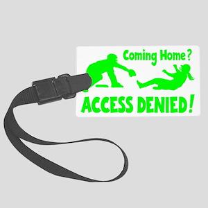 green2 Access Denied, retro on b Large Luggage Tag