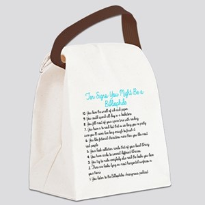 Ten Signs You Might Be a Biblioph Canvas Lunch Bag