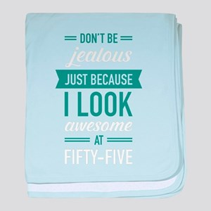Awesome At Fifty-Five baby blanket