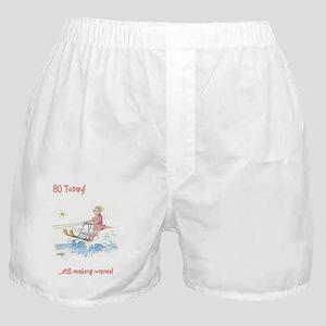 80 today - making waves Boxer Shorts