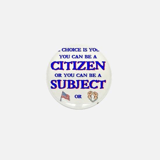 Citizen or subject Mini Button