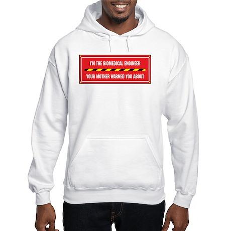 I'm the Biomedical Engineer Hooded Sweatshirt
