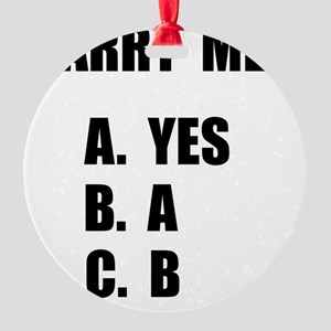 Marry Me Round Ornament