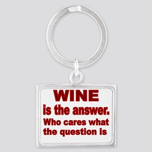 Wine is the Answer Landscape Keychain