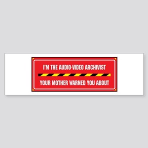 I'm the A/V Archivist Bumper Sticker