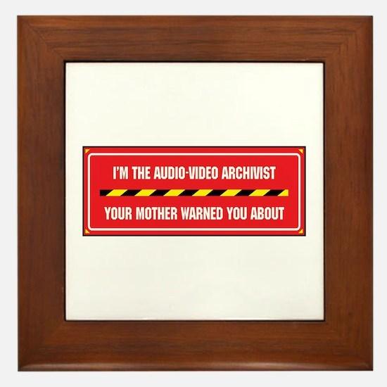 I'm the A/V Archivist Framed Tile