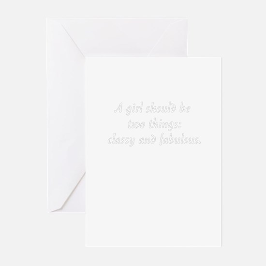 A girl should be two things: classy Greeting Cards