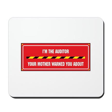 I'm the Auditor Mousepad