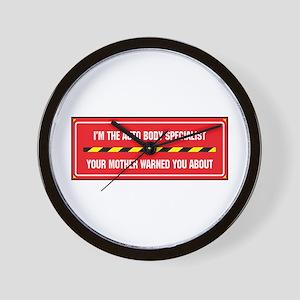 I'm the Auto Body Specialist Wall Clock
