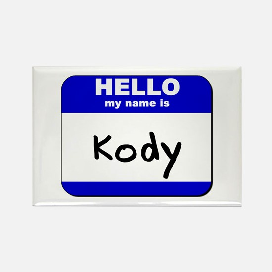 hello my name is kody Rectangle Magnet