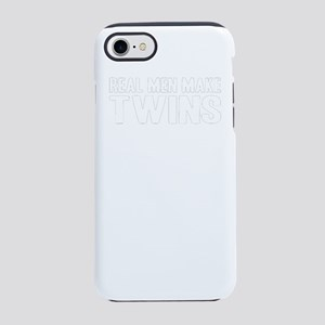 Real Men Make Twins iPhone 7 Tough Case