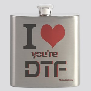 I Love Youre DTF Flask