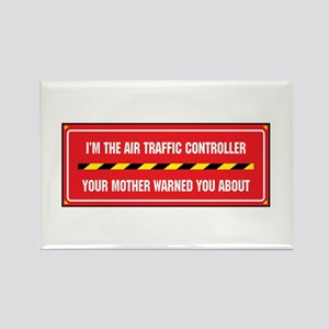 I'm the Air Traffic Controller Rectangle Magnet