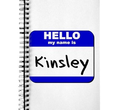 Hello My Name Is Kinsley Journal